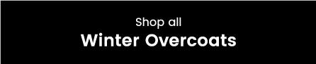 Shop Winter Overcoats