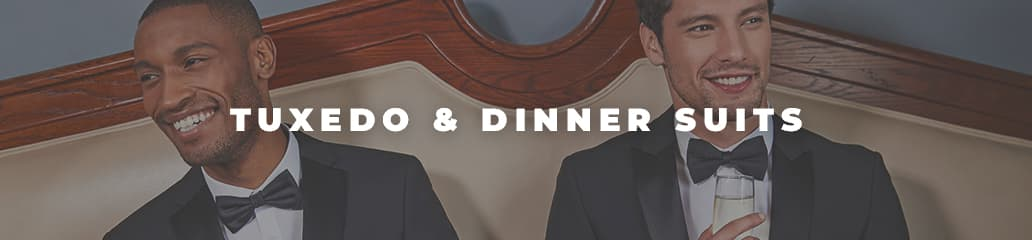 Tuxedo & Dinner Suits - Black tie attire for men