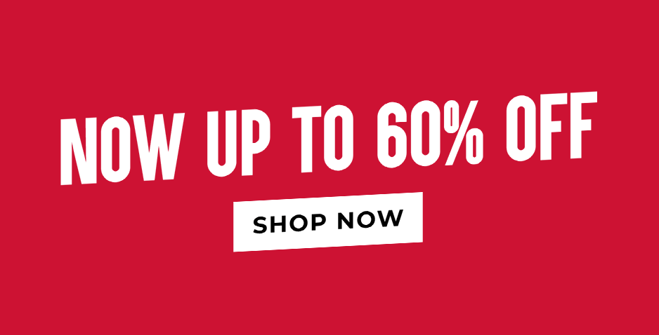 Sale - Up To 60% Off Everything