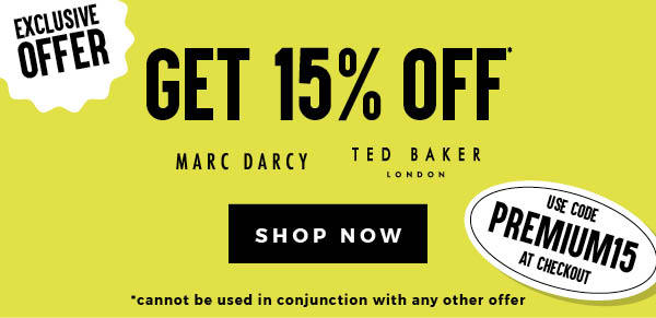15% Off Ted Baker & Marc Darcy