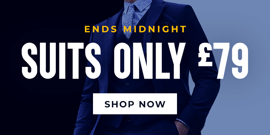 £79 Suits Ends Tonight